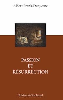 Passion et Résurrection (éd. de Sombreval)